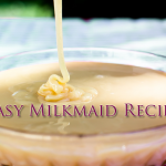 Easy Milkmaid at Home - Cooking Revived