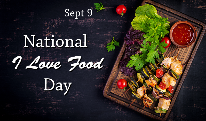 National I Love Food Day - Cooking Revived